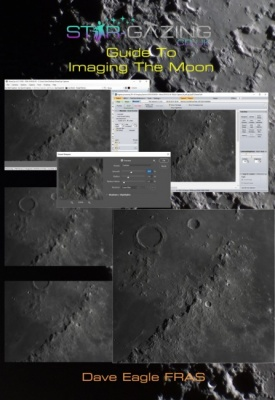 Guide to Imaging the Moon by Dave Eagle