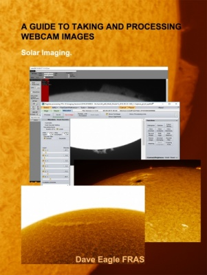 Guide to Solar Webcam Imaging by Dave Eagle