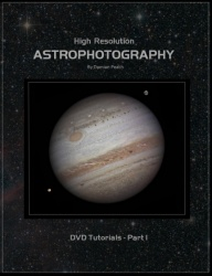 High Resolution Astrophotography DVD Part I by Damian Peach